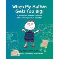 Autism Gets Too Big Workbook